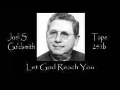Joel S Goldsmith Let God Reach You Tape 241b - YouTube
