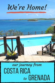 We're Home! Our Journey from Costa Rica to Grenada