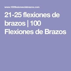 21-25 flexiones de brazos | 100 Flexiones de Brazos