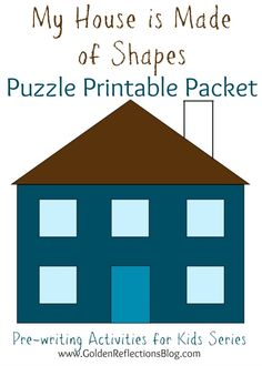 A fun DIY puzzle activity for kids of all ages! My House is Made Of Shapes Puzzle Printable Packet: Pre-writing Activities for Kids Series Preschool Curriculum, Preschool Activities, Kindergarten, Preschool Learning, Teaching, Homeschooling, Writing Activities, Toddler Activities, English Activities