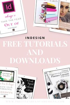 Looking to start designing with indesign? We have resources for all knowledge levels. With these resources you will be able to start your own business designing downloads and planners