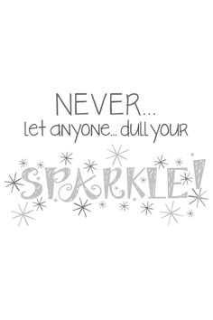 Dull Your Sparkle Wall Quote