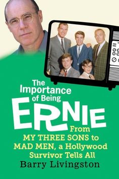 Join our Nonfiction book club, Stranger Than Fiction, for a discussion of the book The Importance of Being Ernie: From My Three Sons to Mad Men, A Hollywood Survivor Tells All by Barry Livingston. We will meet on Wed., Sept. 17th, at 12:30 p.m. at the Panera Bread located in the Legends at Village West.
