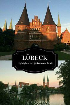 Janetts Reisebericht über einen Tag in Lübeck... mit Highlights von gestern und heute