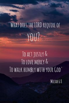 Related Pins = http://www.pinterest.com/knowingjesus/pins/ Psalm 91, Favorite Bible Verses, Micah 6 8, Micah Bible, Christian Inspiration, Bible Quotes, Godly Quotes, Biblical Quotes, Faith Verses