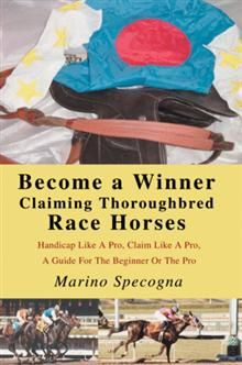 Make money in thoroughbred racing now. No more putting out money with no return. Marino Specogna outlines the steps to become a consistent winner as an owner, and a handicapper. Learn to never claim a losing horse, and learn how to find that special claimer that will continually take you to the winner's circle. Training and Jockey secrets are exposed allowing the beginner or pro handicapper to pick consistent winners.