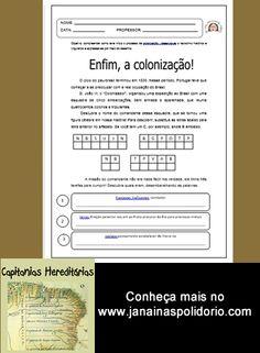 Apostila com atividades prontas para imprimir e usar com 14 páginas e gabarito ao final. Confira: http://www.janainaspolidorio.com/capitanias-hereditarias.html