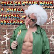 Tell 'Em Steve Dave Presents: A Small Fistful of Dollahs   http://paperloveanddreams.com/audiobook/983722886/tell-em-steve-dave-presents-a-small-fistful-of-dollahs  