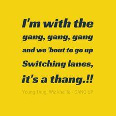 Wiz khalifa gang up lyrics young thug