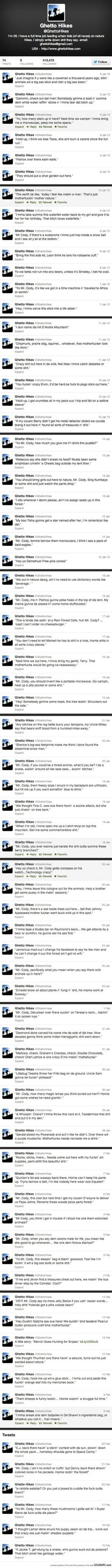 Ghetto hikes-a guy who takes inner city kids on hikes and simply tweets exactly what they say.: