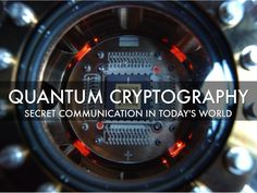Quantum cryptography uses our current knowledge of physics to develop a cryptosystem that is not able to defeat, which is completely secure (Security) a. Quantum Cryptography, Free Presentation Software, Space Telescope, Haiku, Science And Technology, No Worries, Physics, Communication, Knowledge