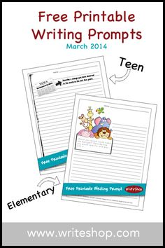 March Free Printable Writing Prompt from WriteShop - one for teens and one for younger kids!