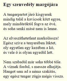 Pilinszky János: Egy szenvedély margójára Poems, Culture, Math Equations, Deep, Thoughts, Poetry, Verses, Poem, Ideas