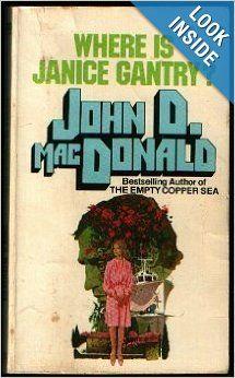 Where is Janice Gantry?: John D. MacDonald: 9780449142240: Amazon.com: Books