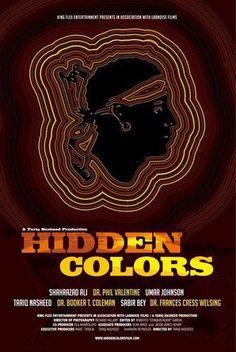 Hidden Colors: The Untold History Of People Of Aboriginal, Moor, and African Descent