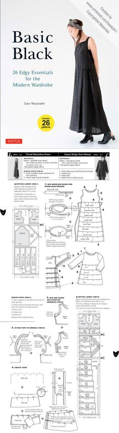 Sewing instructions for Japanese style modern clothes. Basic Black: 26 Edgy Essentials for the Modern Wardrobe. Easy-to-follow diagrams and instructions. Black clothes; Tiered Sleeveless Dress & Gauze Stripe Over-blouse
