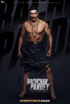 First Look Poster of Akshay Kumar Upcoming movie Bachchan Pandey - See Latest Latest Movies, New Movies, Disney Movies, Tamil Movies, Hindi Movies, Bollywood Stars, Bollywood News, Akshay Kumar Upcoming Movies, Akshay Kumar Style
