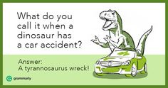 Besides being cool, dinosaurs are funny. Chuckling about these amusing extinct animals will help you cope with life. Check out these roaring dinosaur puns! Dinosaur Puns, Car Jokes, Extinct Animals, Tyrannosaurus, Animal Wallpaper, Daily Memes, Teaching English, Dinosaurs, Funny