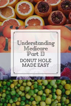 Understanding Medicare Part D Retirement Benefits, Donut Holes, Make It Simple, Hacks, Healthy, Easy, Tips, Doughnut Holes, Health