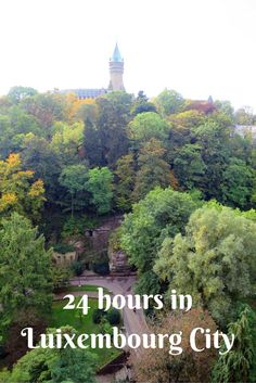 24 hours in Luxembourg City is all you need to get a really great sense of this beautiful city. Of course, if you have more time to spend here that's great. European Vacation, European Travel, Nassau, Parque Natural, France Travel, Travel Europe, Travel Destinations, Travel Tips, Viajes