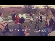 Open Up the Sky (acoustic version) - Sam Tsui & Friends - YouTube