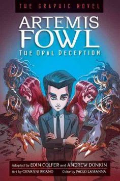 Artemis Fowl - The Opal Deception: The Graphic Novel by Eoin Colfer - After his last run-in with the fairies, Artemis Fowl's mind was wiped of memories of the world belowground and any goodness grudgingly learned is now gone with the young genius reverting to his criminal lifestyle.