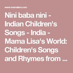 Nini baba nini - Indian Children's Songs - India - Mama Lisa's World: Children's Songs and Rhymes from Around the World