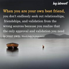 When You Are Your Own Best Friend - https://themindsjournal.com/when-you-are-your-own-best-friend/
