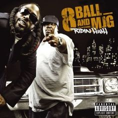 8 Ball and MJG - Ridin High