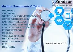 #Medical #Treatments Offered By Condour for less cost. -------------------------- Visit: http://condour.in/