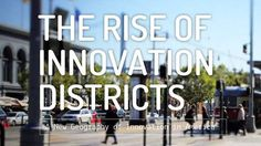 Brookings: Innovation Districts
