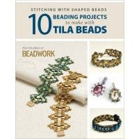 Stitching with Shaped Beads: 10 Beading Projects to Make with Tila Beads eBook | InterweaveStore.com