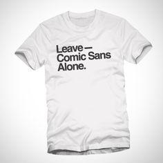 Leave Comic Sans Alone