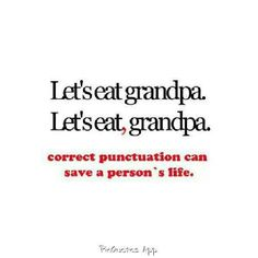 Always important, that punctuation!