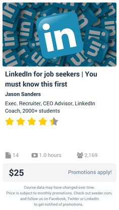 LinkedIn for job seekers | You must know this first | Seeder offers perhaps the most dense collection of high quality online courses on the Internet. Over 13,800 courses, monthly discounts up to 92% off, and every course comes with a 30-day money back guarantee.