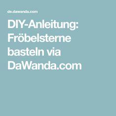 DIY-Anleitung: Fröbelsterne basteln via DaWanda.com