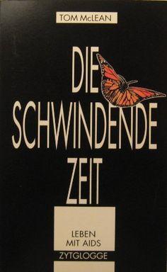 Die schwindende Zeit. Ein Tagebuch von Tom McLean, http://www.amazon.de/dp/3729603531/ref=cm_sw_r_pi_dp_talZqb1XE524Y