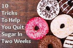 Share this post... Giving up sugar is one of the greatest things you can do to improve your health. (If you haven't already read it, be sure to read our previous post:10 Convincing Reasons You Need To Give Up Sugar, Right Now!) It's also one of the most difficult. Sugar is addictive and most of us have been hooked on it since childhood. Making the…   [read more]
