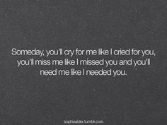 miss you always, just don't think you ever needed or cared about me at all. Now Quotes, Breakup Quotes, Quotes To Live By, Motivational Quotes, Life Quotes, Inspirational Quotes, Rejected Quotes, I Cried For You, True Words