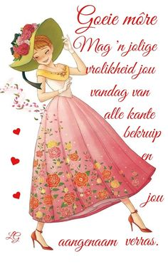 Morning Blessings, Good Morning Wishes, Lekker Dag, Afrikaanse Quotes, Goeie More, Morning Quotes, Deep Thoughts, Birthday Wishes, Qoutes