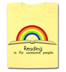 Reading is for Awesome People T-Shirt You could change it to: Reading is for Coyotes!
