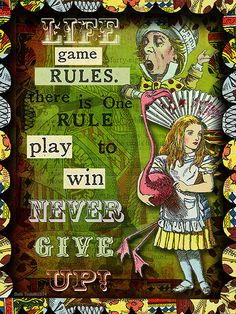 'Life Game Rules' created by Beth Todd©2014 using images from Tumble Fish Studio - Alice in Wonderland