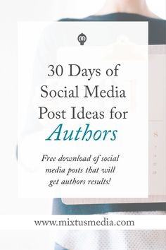 Mixtus Media — 30 Days of Social Media Post Ideas – Paid Social Media Jobs Writing Quotes, Writing A Book, Writing Tips, Writing Prompts, Writing Studio, Book Launch, Writing Resources, Writing Inspiration, Book Publishing