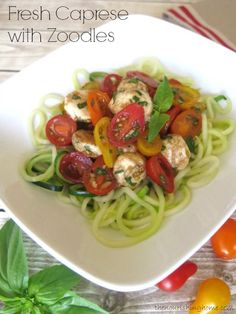 Fresh Caprese with Zoodles