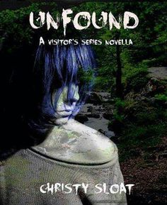 Unfound by Christy Sloat
