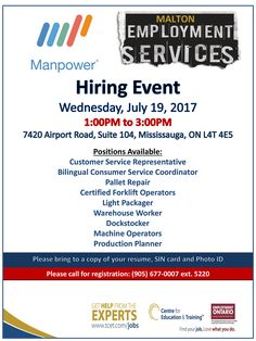 Looking for work? Visit us at the Manpower Hiring Event, tomorrow Wednesday July 19, 2017 1:00pm at #TCET_Malton - Hiring for nine different positions! Bring your resume and dress for success! RSVP: 905-677-0007 ext. 5220 #jobs #careers #employment