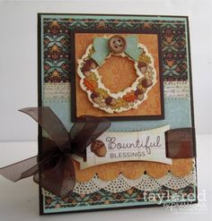 Blessings Card by Melody Rupple #Cardmaking, #Thanksgiving