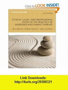 Ethical, Legal, and Professional Issues in the Practice of Marriage and Family Therapy (5th Edition) (Merrill Counseling) (9780137051922) Allen Wilcoxon, Theodore Remley, Samuel T. Gladding , ISBN-10: 0137051921  , ISBN-13: 978-0137051922 ,  , tutorials , pdf , ebook , torrent , downloads , rapidshare , filesonic , hotfile , megaupload , fileserve