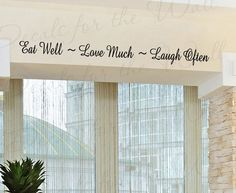 Eat Well Love Much Laugh Often Kitchen Dining Room Mom Family Quote Sticker  Graphic Art Letters Decor Vinyl Saying Wall Lettering Decal Part 63