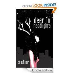 Amazon.com: Deer in Headlights (Good Gods 1) (Good Gods Series) eBook: Staci Hart: Kindle Store - Free on Amazon! I love this series!